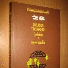 Libros de segunda mano - POBLACIÓN Y DESARROLLO: TENDENCIAS Y NUEVOS DESAFÍOS (COOPERACIÓN INTERNACIONAL) - 49086993