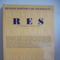 Libros de segunda mano: REVISTA ESPAÑOLA DE SOCIOLOGIA RES, Nº 15 PRIMER SEMESTRE - 2011. Lote 49376058