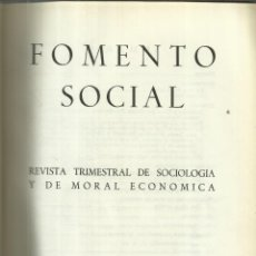 Libros de segunda mano: FOMENTO SOCIAL. REVISTA TRIMESTRAL DE SOCIOLOGÍA Y DE MORAL ECONÓMICA. RIVADENEYRA. MADRID. 1946.. Lote 49398171