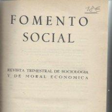 Libros de segunda mano: FOMENTO SOCIAL, REVISTA TRIMESTRAL DE SOCIOLOGÍA Y DE MORAL ECONÓMICA, VOL X Nº 37 1955 MADRID. Lote 49428941