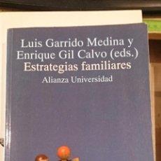 Libros de segunda mano: ESTRATEGIAS FAMILIARES (MADRID, 2002). Lote 49486198