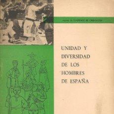 Libros de segunda mano: * IDENTIDAD CULTURAL * UNIDAD Y DIVERSIDAD DE LOS HOMBRES DE ESPAÑA / LUIS GÓMEZ DE ARANDA- 1961. Lote 49544653