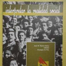Libros de segunda mano: INTERPRETAR LA REALIDAD SOCIAL. Lote 49620404