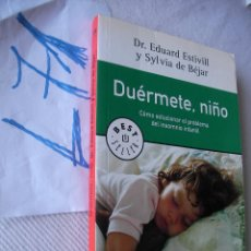 Libros de segunda mano: DUERMETE, NIÑO - COMO SOLUCIONAR EL INSOMNIO INFANTIL. Lote 49638449