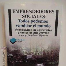 Libros de segunda mano: EMPRENDEDORES SOCIALES. TODOS PODEMOS CAMBIAR EL MUNDO. ED / PLATAFORMA ACTUAL - 2011. COMO NUEVO.. Lote 49672893