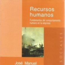 Libros de segunda mano: JOSÉ MANUEL GÓMEZ FERNÁNDEZ. RECURSOS HUMANOS. RM69629. . Lote 49689925