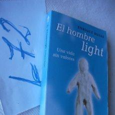 Libros de segunda mano: EL HOMBRE LIGHT - ENRIQUE ROJAS. Lote 49844900