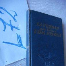 Libros de segunda mano: LA VERDAD QUE LLEVA A VIDA ETERNA . Lote 49844912