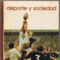 Libros de segunda mano: DEPORTE Y SOCIEDAD - 1973. Lote 49862646