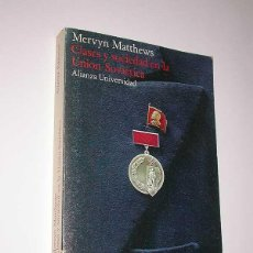 Libros de segunda mano: CLASES Y SOCIEDAD EN LA UNIÓN SOVIÉTICA. MERVYN MATHEWS. ALIANZA EDITORIAL, 1977.. Lote 49910976