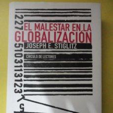 Libros de segunda mano: EL MALESTAR EN LA GLOBALIZACIÓN. STIGLITZ. TAPA DURA. Lote 88395759
