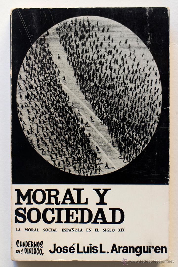 MORAL Y SOCIEDAD- JOSE LUIS ARANGUREN (Libros de Segunda Mano - Pensamiento - Sociología)