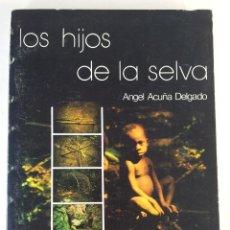 Libros de segunda mano: LOS HIJOS DE LA SELVA. ESTUDIO DE LA VIDA DE LOS TWIDOS MBUTIS PIGMEOS. ÁNGEL ACUÑA DELGADO. Lote 261550365