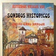 Libros de segunda mano: CARO BAROJA, JULIO - SONDEOS HISTORICOS. ESTUDIOS VASCOS VIII - TXERTOA 1978. Lote 29430218