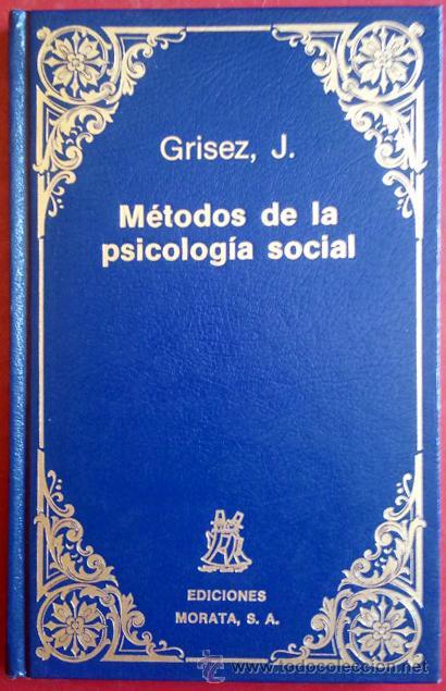 JEAN GRISEZ . MÉTODOS DE PSICOLOGÍA SOCIAL (Libros de Segunda Mano - Pensamiento - Sociología)