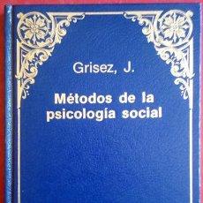 Libros de segunda mano: JEAN GRISEZ . MÉTODOS DE PSICOLOGÍA SOCIAL. Lote 50147457