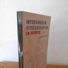 Libros de segunda mano: INTERVENCION SOCIOEDUCATIVA EN GRUPOS. JOAN MARIA SENET. UNIVERSIDAD DE VALENCIA.. Lote 50164087