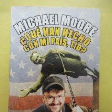 Libros de segunda mano: MOORE. QUE HAN HECHO CON MI PAÍS, TÍO. Lote 50420349