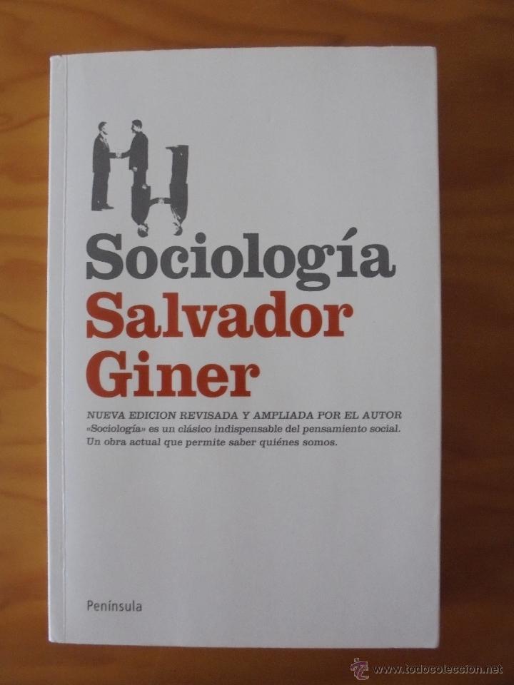 Libros de segunda mano: SOCIOLOGIA. SALVADOR GINER. ED, PENINSULA. - Foto 2 - 50600263