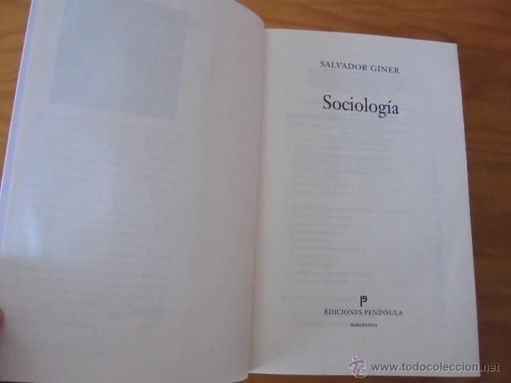Libros de segunda mano: SOCIOLOGIA. SALVADOR GINER. ED, PENINSULA. - Foto 7 - 50600263