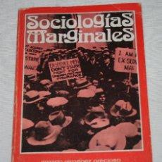 Libros de segunda mano: SOCIOLOGIAS MARGINALES, DEDICADO Y FIRMADO POR EL AUTOR AMADO GIMENEZ PRECIOSO A UN AMIGO, 1975. Lote 50949235