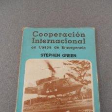 Libros de segunda mano: COOPERACION INTERNACIONAL EN CASOS DE EMERGENCIA. Lote 51028340