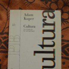Libros de segunda mano: CULTURA: LA VERSION DE LOS ANTROPOLOGOS ADAM KUPER 2001. Lote 51049875