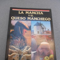 Libros de segunda mano: LA MANCHA Y EL QUESO MANCHEGO. Lote 51049881