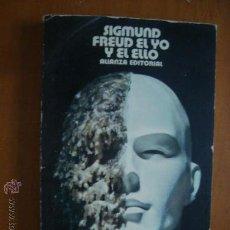 Libros de segunda mano: SIGMUND FREUD EL YO Y EL ELLO ALIANZA EDITORIAL. Lote 33225242