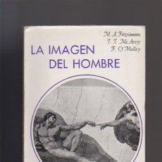 Libros de segunda mano: LA IMAGEN DEL HOMBRE - ED. TECNOS 1966. Lote 32343065