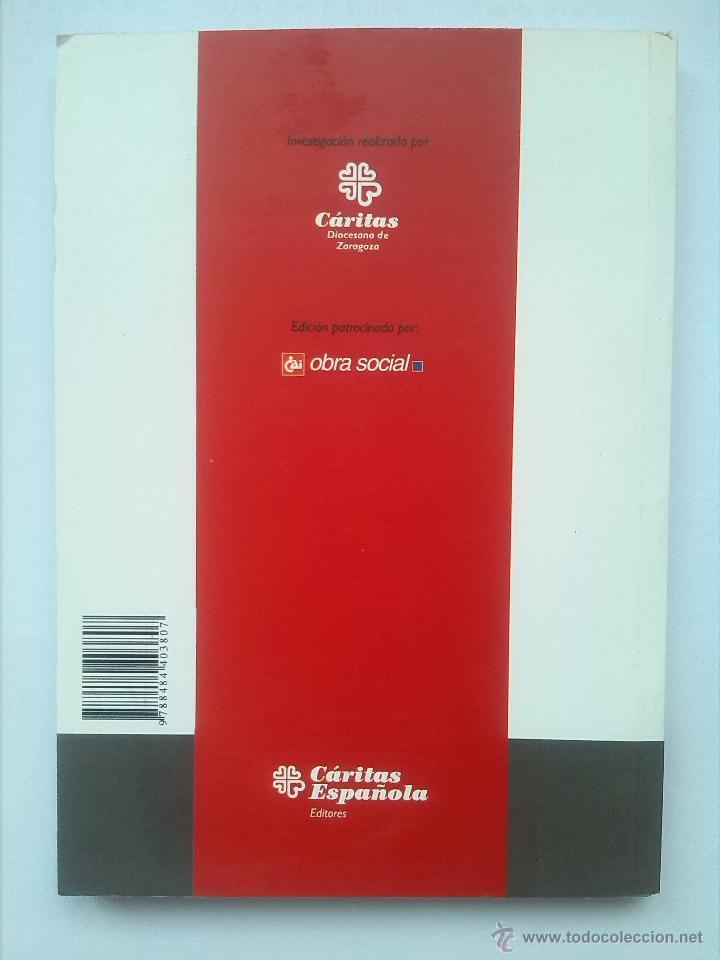 Libros de segunda mano: Libro de Cáritas Informe sobre la exclusión: intervención social Aragón Como nuevo Perfecto estado - Foto 2 - 51089634