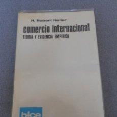 Libros de segunda mano: COMERCIO INTERNACIONAL.. Lote 51246899