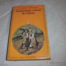 Libros de segunda mano: ANTROPOLOGIA CULTURAL DE GALICIA - LISON TOLOSANA C. - AKAL UNIVERSIDAD 1983. Lote 51483396