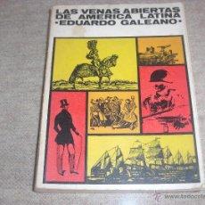 Libros de segunda mano: LAS VENAS ABIERTAS DE AMERICA LATINA PRIMERA EDICIÓN EDUARDO GALEANO. Lote 51685688