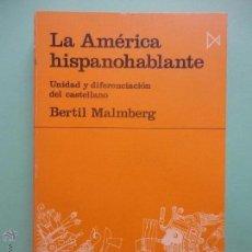 Libros de segunda mano: LA AMÉRICA HISPANOHABLANTE. MALMBERG (SUBRAYADO). Lote 51686396