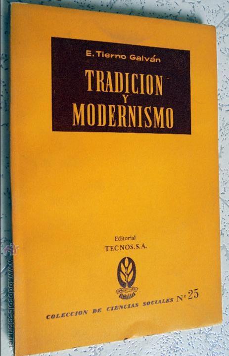 ENRIQUE TIERNO GALVÁN: TRADICIÓN Y MODERNISMO (MADRID, 1962) (Libros de Segunda Mano - Pensamiento - Sociología)