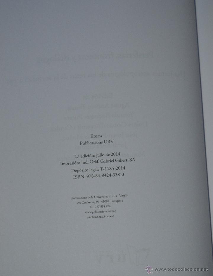 Libros de segunda mano: PERIFERIA.FRONTERAS Y DIÁLOGOS. UNA LECTURA ANTROPOLÓGICA DE LOS RETOS DE LA SOCIEDAD ACTUAL. - Foto 2 - 51888689