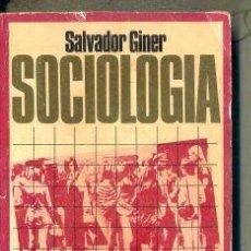 Libros de segunda mano: SALVADOR GINER : SOCIOLOGÍA (PENÍNSULA, 1974). Lote 51994534