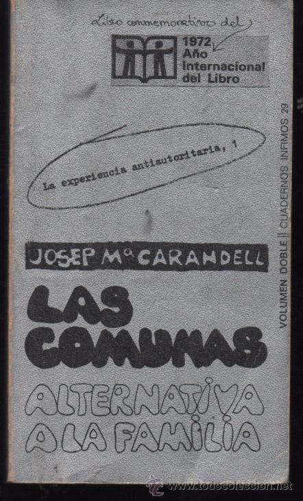 LAS COMUNAS ALTERNATIVA A LA FAMILIA. JOSEP Mª CARANDELL. 1ª EDICION (Libros de Segunda Mano - Pensamiento - Sociología)
