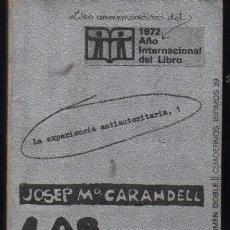 Libros de segunda mano: LAS COMUNAS ALTERNATIVA A LA FAMILIA. JOSEP Mª CARANDELL. 1ª EDICION. Lote 52009116