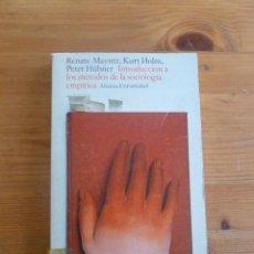 Libros de segunda mano: INTROUDCCION A LOS METODOS DE LA SOCIOLOGIA EMPIRICA. MAYNTZ,HOLM.ALIANZA ED. 19745 310 PAG. Lote 52147972