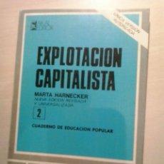 Libros de segunda mano: EXPLOTACIÓN CAPITALISTA. HARNECKER. AKAL.. Lote 52167750