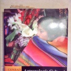 Libros de segunda mano: ANTROPOLOGIA CULTURAL DE CONRAD PHILLIP KOTTAK (11ª ED.) 2006. Lote 52549924