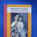 Libros de segunda mano: MUJER, CONFLICTO Y VIDA COTIDIANA. Lote 52605010