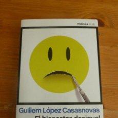 Libros de segunda mano: EL BIENESTAR DESIGUAL. GUILLEM LOPEZ CASANOVAS. PENINSULA. 2015 343 PAG. Lote 52716636