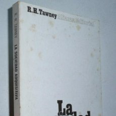 Libros de segunda mano: LA SOCIEDAD ADQUISITIVA - R. H. TAWNEY (ALIANZA EDITORIAL,1972). Lote 52889837
