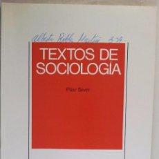 Libros de segunda mano: BIBLIOTECA DIDÁCTICA DE FILOSOFÍA Nº 9. TEXTOS DE SOCIOLOGÍA. PILAR SIVER. Lote 52978965