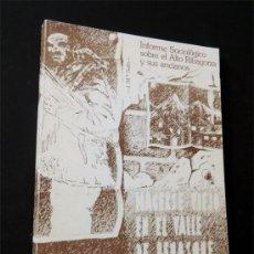 Libros de segunda mano: HACERSE VIEJO EN EL VALLE DE BENASQUE / CARITAS / BARBASTRO 1980 / HUESCA. Lote 53219695