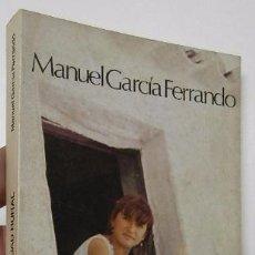 Libros de segunda mano: MUJER Y SOCIEDAD RURAL - MANUEL GARCÍA FERRANDO. Lote 53584240
