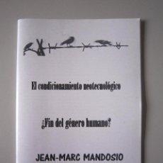 Libros de segunda mano: FANZINE - LIBERTARIO - EL ACONDICIONAMIENTO NEOTECNOLÓGICO (POR JEAN-MARC MANDOSIO) - SEGOVIA. Lote 135290429
